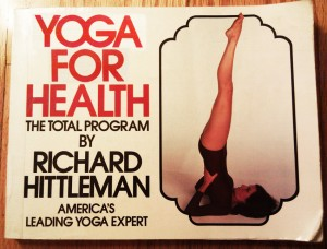 Richard Hittleman - Yoga for health