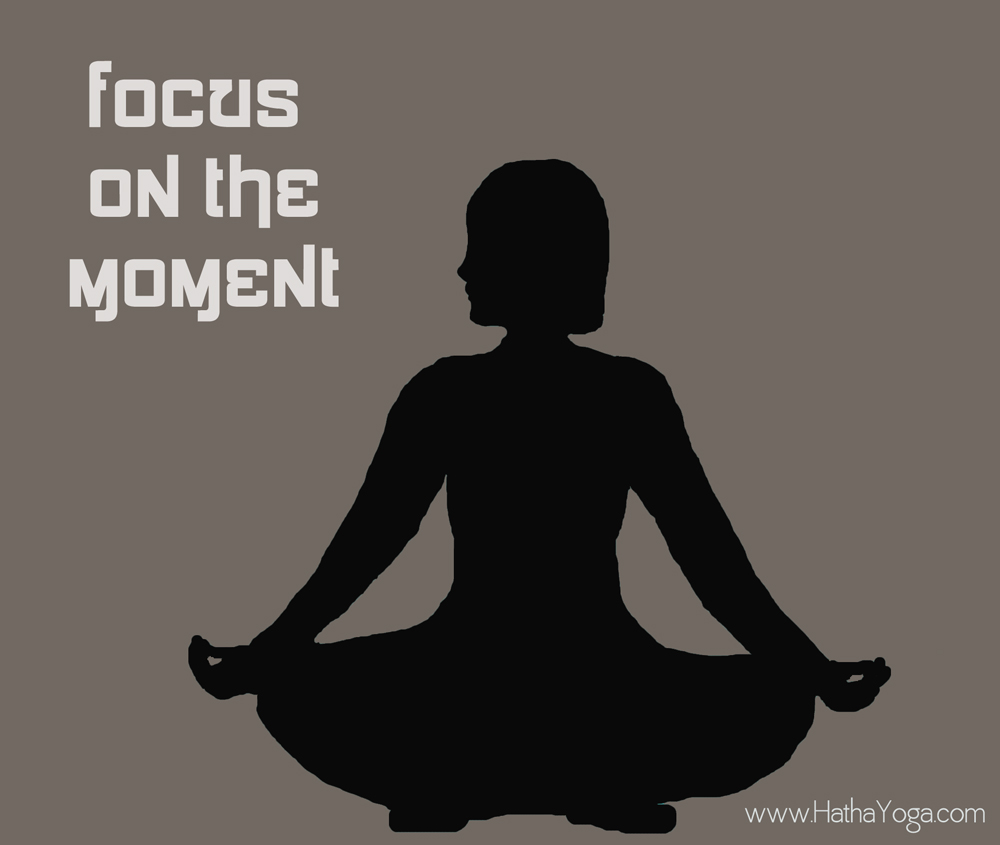 lotus-hatha-yoga_dot_com_focus-on-the-moment